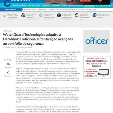 WatchGuard Technologies adquire a Datablink e adiciona autenticação avançada ao portfólio de segurança – It Forum 365
