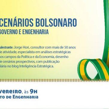 """Instituto de Engenharia apresenta o seminário """"Cenários Bolsonaro – Governo e Engenharia"""""""