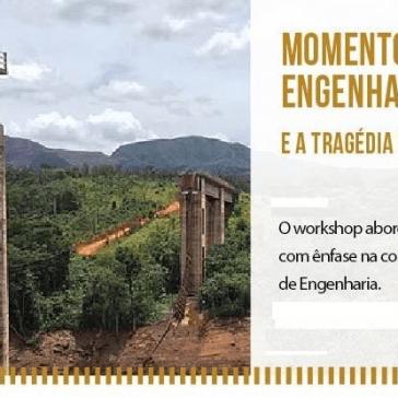 """Instituto de Engenharia promove o workshop """"Momento Atual da Engenharia Brasileira 2019 e a Tragédia de Brumadinho"""""""