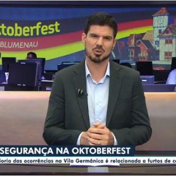 A segurança na Oktoberfest: Maioria das ocorrências na Vila Germânica é relacionada a furtos de celulares- GLOBO – NSC TV