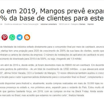 Lançado em 2019, Mangos prevê expansão de 200% da base de clientes para este ano – Segs
