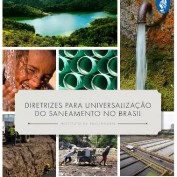 Instituto de Engenharia lança estudo com diretrizes para universalização do saneamento no Brasil