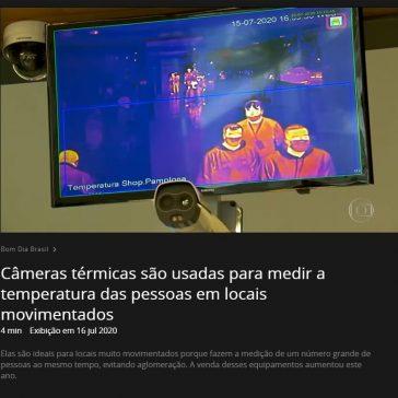 Câmeras térmicas são usadas para medir a temperatura das pessoas em locais movimentados – Globo Play