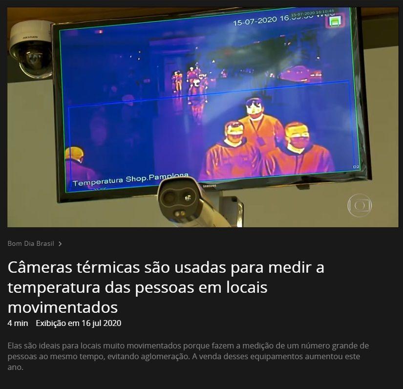 Câmeras térmicas são usadas para medir a temperatura das pessoas em locais movimentados - Globo Play