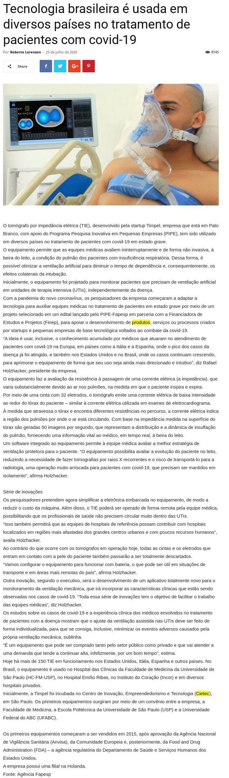 Tecnologia brasileira é usada em diversos países no tratamento de pacientes com covid-19 - Roberto Lorenzon