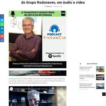 Frota&Cia entrevista João Naves, presidente do Grupo Rodonaves, em áudio e vídeo – Frota&Cia