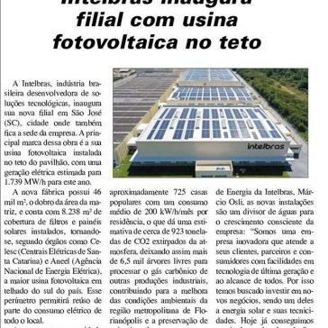 Intelbras inaugura filial com usina fotovoltaica no teto – Ipesi Eletrônica e Informática