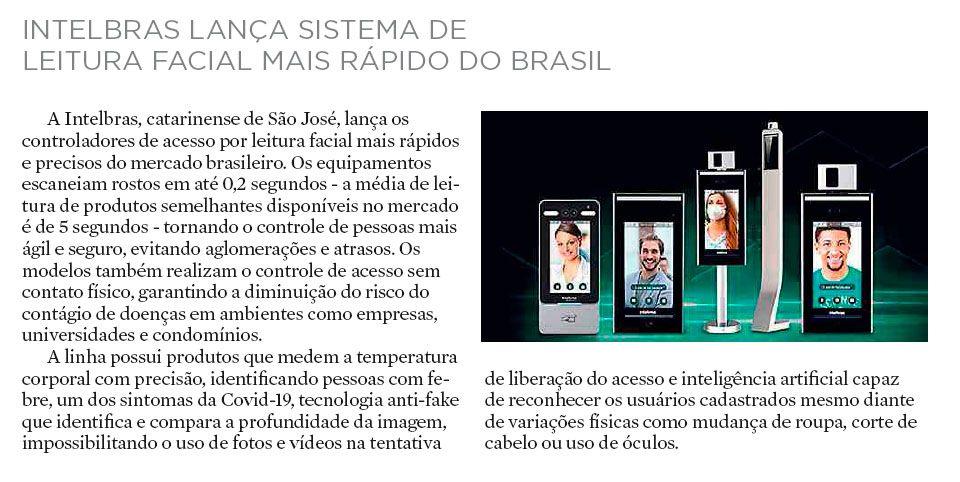INTELBRAS LANÇA SISTEMA DE LEITURA FACIAL MAIS RÁPIDO DO BRASIL - A Notícia