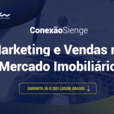 Sienge realiza evento on-line sobre Marketing e Vendas no Mercado Imobiliário