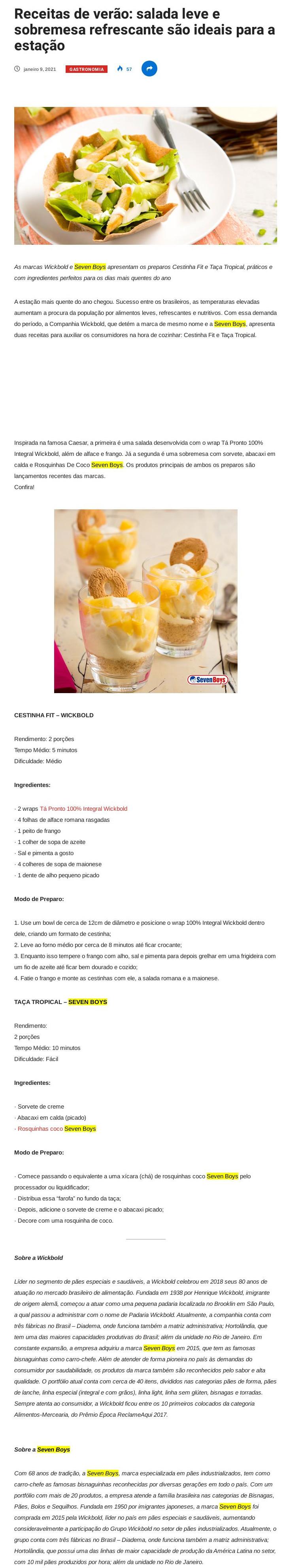 Receitas de verão: salada leve e sobremesa refrescante são ideais para a estação - Alex Ferraz