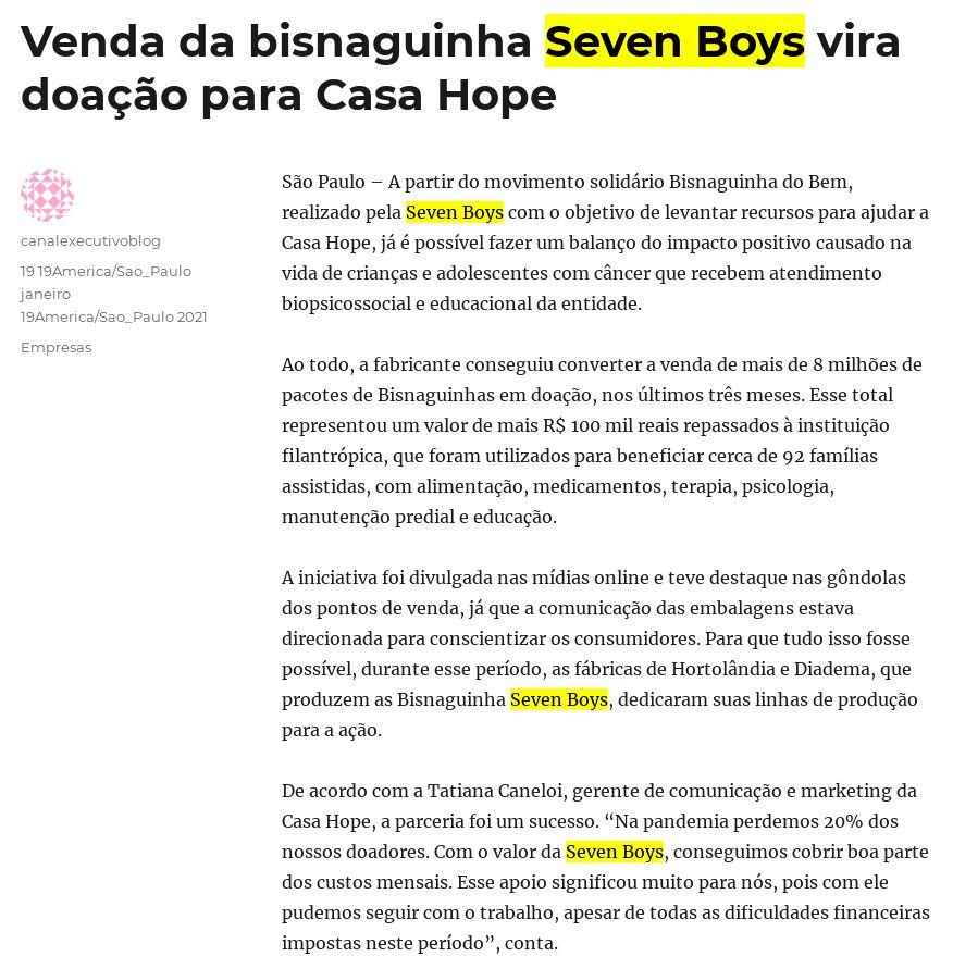 Venda da bisnaguinha Seven Boys vira doação para Casa Hope - Canal Executivo Blog