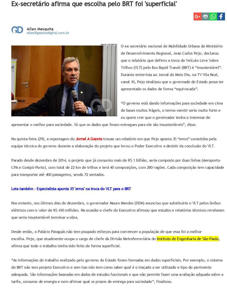 Ex-secretário afirma que escolha pelo BRT foi `superficial` - Gazeta Digital