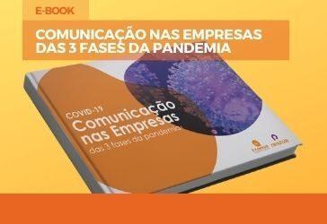 Comunicação nas Empresas nas 3 fases da pandemia