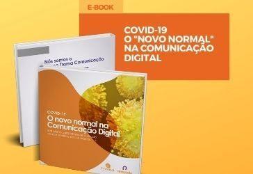 """O """"novo normal"""" na Comunicação Digital"""