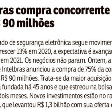 Intelbras compra concorrente por R$ 90 milhões – Correio Braziliense